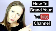 How To Brand Your Channel - Starting a Youtube Channel?  In this video I'm sharing how to brand your youtube channel and how to get started on youtube.  These are great tips for youtube beginners and in you plan to start a youtube channel for your business.