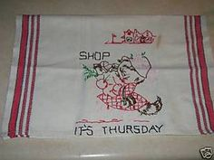 We would spend hours using toll paint on dishtowels, On some, we would embroider.