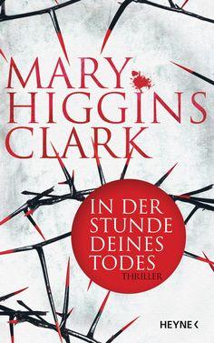 In der Stunde deines Todes - Thriller von Mary Higgins Clark