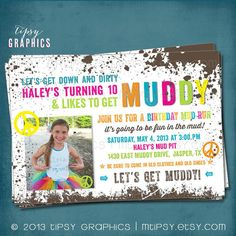 Peace & Mud. Down and DIRTy. Paint Ball. Color Run. Customized Birthday Party…