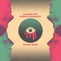 Slasher Film Festival Strategy - Psychic Shield
