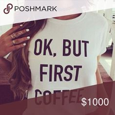 ☕️ 1 hour sale✨Ok but first coffee☕️ casual tee Brand new✨ 🚨Trending Alert 🚨Available now⚡️Size: S,M,L✨15% off on bundles 😍🎁 expect fast shipping ❤ Tops Tees - Short Sleeve