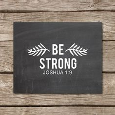 Bible Verse Art, Inspirational Bible Verse, Be Courageous, Nursery Bible Verse, Scripture Art Print, Joshua 1:9, Instant Download,Chalkboard...
