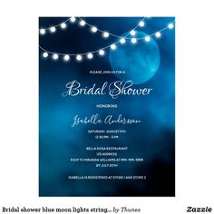 Shop Bridal shower blue moon lights strings invitation postcard created by Thunes. Blue Moon Light, Bridal Shower Rustic, Bridal Showers, Moon Lights, Romantic Evening, Wedding Announcements, Zazzle Invitations, Postcard Size, Blue Wedding
