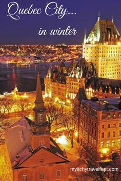 A winter trip to Quebec City is filled with adventure and romance. Visit a German Christmas market, walk the snow covered streets of the historic quarter, stay in an ice hotel or have fun at a winter carnival. So much to do!