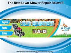 Aapower.net is the best place for lawn equipment and repair service for more watch our slides or directly contact us 770-518-4330. If you want to visit at our place, then address is given in the slides.