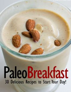 Paleo Breakfast - 30 Delicious Recipes to Start Your Day! (Perfectly Paleo) - http://frugalreads.com/paleo-breakfast-30-delicious-recipes-to-start-your-day-perfectly-paleo/ -