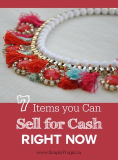 7 Items you Can Sell for Cash Right Now http://www.lavahotdeals.com/ca/cheap/7-items-sell-cash/63236
