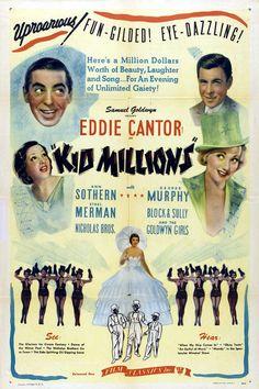 Kid Millions. Eddie Cantor, Ann Sothern, Ethel Merman, George Murphy. Directed…