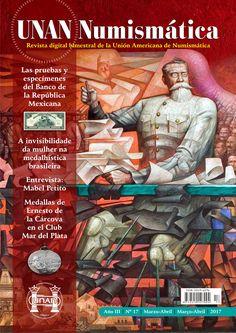 Se publicó el No. 17 de la Revista UNAN Numismática, correspondiente al bimestre Marzo-Abril de 2017. Puede descargarse en nuestra Biblioteca Digital: http://www.monedasuruguay.com/bib/bib/unan/unan017.pdf