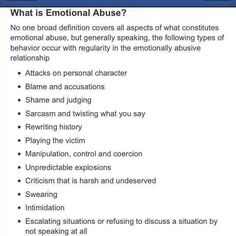 """Emotional Abuse; my mother does all of these things. Because this was all I knew, I also found myself treated this way by """"friends"""", as well as in past relationships with men."""