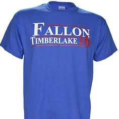 Fallon Timberlake for President 2016 on a Royal Short Sleeve T Shirt (Small) Shirt Warehouse http://www.amazon.com/dp/B010KZGM74/ref=cm_sw_r_pi_dp_0Hq0vb05E5RKN