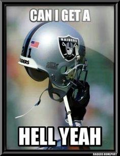 Nuff Said! Raiders Girl, Oakland Raiders Football, Nfl Oakland Raiders, Best Football Team, Football Memes, Nfl Football, Raiders Cheerleaders, Raiders Players, Raiders Stuff