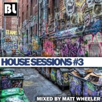 House Sessions #3 - May 2014 [FREE DOWNLOAD] by DJ Matt Wheeler on SoundCloud