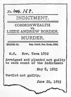 Portion of the indictment and verdict in the Lizzie Borden case.