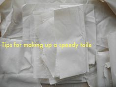 Tips for making up a speedy toile/muslin