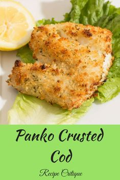 Panko Crusted Cod Easy Oven Baked Panko Crusted Cod If you are looking for an easy oven baked cod, you really need to try this Panko crusted cod recipe. It is super easy to make - A very easy Panko crusted Cod that makes eating fish a pleasure Cod Recipes Oven, Seafood Recipes, Cooking Recipes, Healthy Recipes, Recipes For Cod, Recipe For Cod Fish, Simple Fish Recipes, Baked Cod Recipes Healthy, Easy Baked Fish Recipes