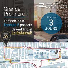 Venez voir la Formule E passer devant l'hôtel Le Roberval! News Articles, Blog, Formula E, Blogging