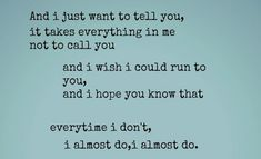 Taylor Swift I Almost Do Quote (About almost do, break up, call, love, typography)
