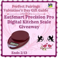 EatSmart Precision Pro Digital Kitchen Scale Giveaway Ends 2/13 ~ Tales From A Southern Mom