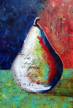 """Mystic Tulip Mixed Media - final """"Pear"""" in her pear study. My favorite ♥ Mixed Media Artwork, Mixed Media Collage, Collage Art, Fruit Painting, Cow Art, Art Courses, Fruit Art, Art For Art Sake, Art Graphique"""