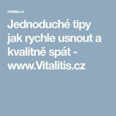 Jednoduché tipy jak rychle usnout a kvalitně spát - www.Vitalitis.cz Liquor