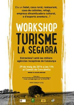 Dijous, 29 de maig, al Castell de Concabella, workshop entre agències de viatges i sector turístic de #laSegarra
