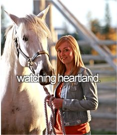 Watching Heartland :) It is a pretty good show! Gotta admit! And I love Amber Marshall!