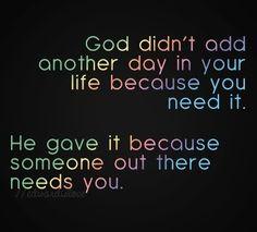 #God gives you life  #serve #others