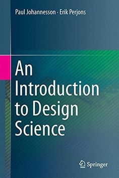 Download free An Introduction to Design Science pdf