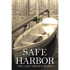 Safe Harbor (The Lake Trilogy, Book 3) eBook: AnnaLisa Grant: Amazon.com.au: Kindle Store
