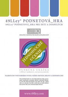 JEDNODUCHÉ UČENIE - 49LLey PODNETOVÁ_HRA http://www.49lley.sk/p/160/jednoduche-ucenie-49lley-podnetova-hra
