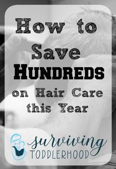 How We Save $100s on Hair Care Every Year