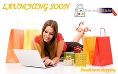 The Ads Team Shopping  is bringing you a ample variety of merchandise and their comparison for making your online shopping experience easier. #Launching soon.