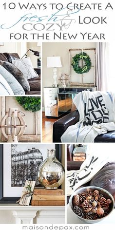 10 easy ways to bring a fresh and cozy look to your home | http://maisondepax.com decor, decorating, winter