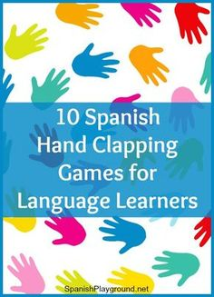 Spanish hand clapping games combine language, rhythm and movement. Kids learn vocabulary and grammar playing these 10 traditional games. Printable included.
