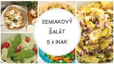 Zemiakový šalát päťkrát inak, klasický aj netradičný    Na slovenskom vianočnom stole nesmie chýbať zemiakový šalát. Klasiku pozná každý, no mnohí ľudia radi siahnu aj po netradičnej, či odľahčenej verzii. Vybrali sme päť trochu iných receptov na zemiakový šalát.