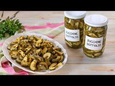 ZUCCHINE SOTT'OLIO Ricetta Facile - FATTO IN CASA DA BENEDETTA - YouTube Pickle Jars, Chicken Bites, Canning Recipes, Preserves, Pickles, Zucchini, Almond, Stuffed Mushrooms, Brunch