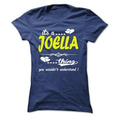 its a ᗔ JOELLA Thing You Wouldnt Understand ! - T Shirt, ༼ ộ_ộ ༽ Hoodie, Hoodies, Year,Name, Birthdayits a JOELLA Thing You Wouldnt Understand ! - T Shirt, Hoodie, Hoodies, Year,Name, Birthdayits a JOELLA Thing You Wouldnt Understand ! - T Shirt, Hoodie, Hoodies, Year,Name, Birthday
