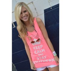 Keep Calm and Stay Southern Tank Top in Neon Pink by CottonSnaps