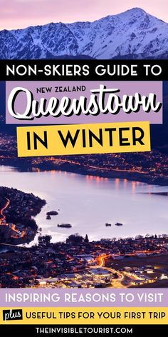 Wondering what to do in New Zealand's South Island? Queenstown in winter is perfect, especially for non-skiers! Find out the most popular things to do in Queenstown in winter, where to stay in Queenstown, day trips from Queenstown and much more with my winter travel guide! | The Invisible Tourist New Zealand Itinerary, New Zealand Travel Guide, Travel Guides, Travel Tips, Travel Advice, Travel Articles, Usa Travel, Travel Destinations, Beautiful Places To Visit
