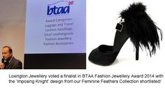 Loxington Jewellery voted finalist in BTAA Fashion Jewellery of the Year 2014 Awards at the Autumn Fair 2014, NEC, Birmingham. Thrilled that Imposing Knight design shortlisted.