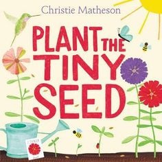 Plant the Tiny Seed by Christie Matheson The author of Tap the Magic Tree and Touch the Brightest Star returns with another interactive picture book that is a companion to the first two. The child … Beautiful Collage, Beautiful Flowers, Thé Illustration, Illustrations, Small Garden Animals, Toddler Books, Childrens Books, Toddler Storytime, Kid Books