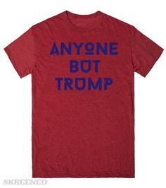 ANYONE BUT TRUMP | SERIOUSLY PEOPLE - ANYONE BUT TRUMP - ANYONE - WHAT THE HECK IS WRONG WITH YOU ALL! #Skreened