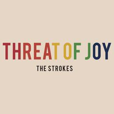 """The Strokes - Threat of Joy"" T-Shirts & Hoodies by JaheedHussain 