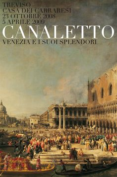 "Corporate image project for the international exhibition ""Canaletto – Venice and its masterpieces""."