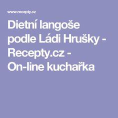 Dietní langoše podle Ládi Hrušky - Recepty.cz - On-line kuchařka