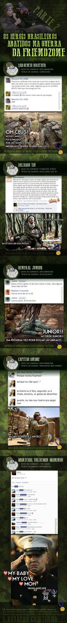 Os heróis brasileiros abatidos na guerra da Friendzone 2