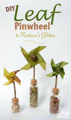 Leaf Pinwheel and natures glitter