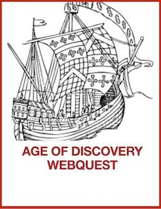 Studying the Age of Exploration? This fun and informative webquest will be a great resource to use with your students(grades 4-8) There are 14 questions and lots of extension activities and links. There are also comprehension questions to use after the completion of the web quest.  Skills include:reading for information and using research/computer skills. http://www.teacherspayteachers.com/Product/Age-of-Discovery-Webquest-570773